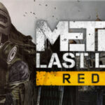 Metro Last Light Redux: Gratis en Epic Games Store